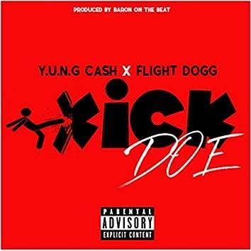 Kick Doe (feat. Flight Dogg)