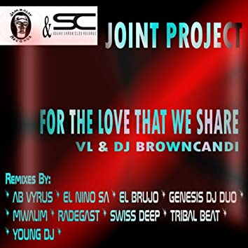 For the Love That We Share (Jambalay Records & Sound Chronicles Joint Project)