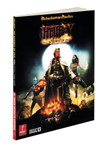 Hellboy: The Science of Evil: Prima Official Game Guide (Prima Official Game Guides)