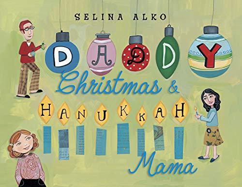 Daddy Christmas and Hanukkah Mama