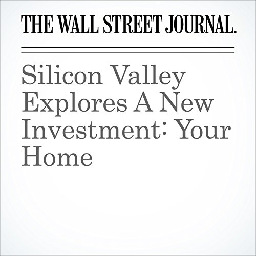 Silicon Valley Explores A New Investment: Your Home copertina