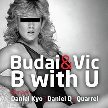 B With U