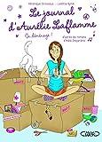 Le journal d'Aurélie Laflamme - Tome 3 Ca déménage! (03)