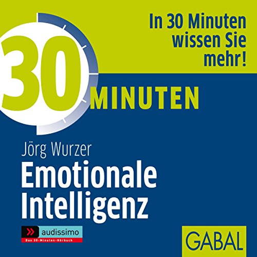 30 Minuten Emotionale Intelligenz cover art