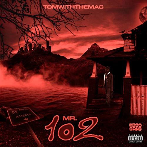Mr.102 [Explicit]