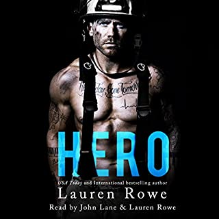 Hero                   By:                                                                                                                                 Lauren Rowe                               Narrated by:                                                                                                                                 Lauren Rowe,                                                                                        John Lane                      Length: 10 hrs and 53 mins     820 ratings     Overall 4.5