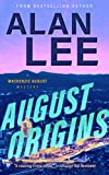 August Origins (An Action Mystery (Mackenzie August series) Book 1)