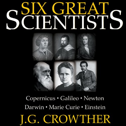 Six Great Scientists  Audiolibri