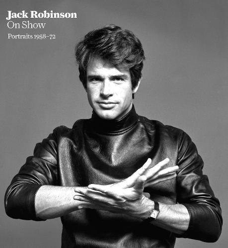 Download Jack Robinson on Show: Portraits 1958-72 0956494226