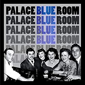Palace Blue Room
