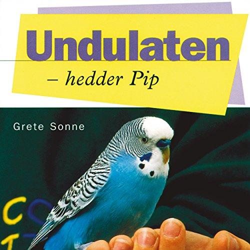 Couverture de Undulaten - hedder Pip