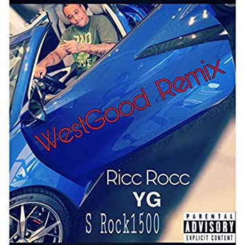 WestGood (Remix)