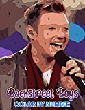 Backstreet Boys Color By Number: Backstreet Boys Book An Adult Coloring Book For Stress-Relief