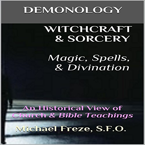 Demonology Witchcraft & Sorcery, Magic, Spells, & Divination audiobook cover art