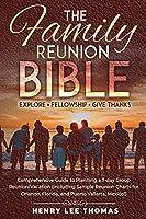 The Family Reunion Bible: Explore - Fellowship - Give Thanks