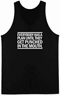 Everybody Has A Plan Til They Get Punched Quote Sleeveless Shirt Tank Top Mens