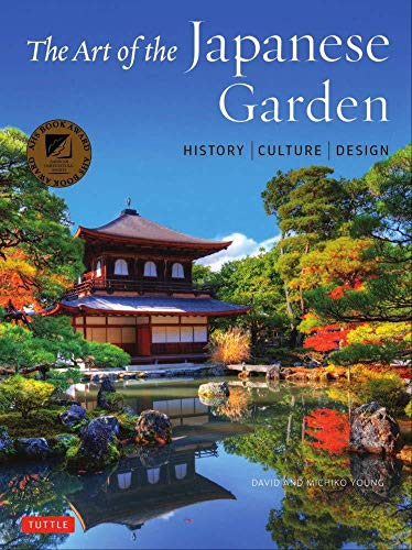 Compare Textbook Prices for The Art of the Japanese Garden: History / Culture / Design  ISBN 9784805314975 by Young, David,Young, Michiko,Yew, Tan Hong
