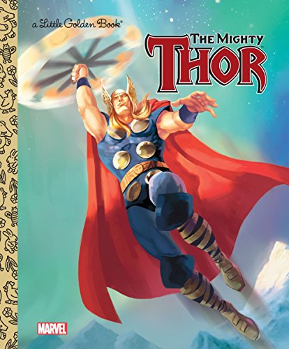 The Mighty Thor (Little Golden Books)
