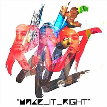 Make It Right (Díle) [feat. Olmeca & Shantilly]