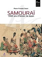 Samouraï - 1000 ans d'histoire du Japon de Pierre-François Souyri
