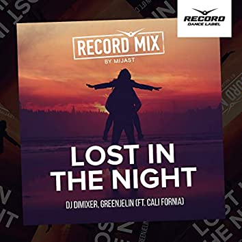 Lost in the Night (feat. Cali Fornia) [Mijast Remix]