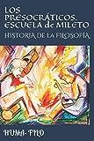 LOS PRESOCRÁTICOS. ESCUELA de MILETO: HISTORIA de la FILOSOFÍA.