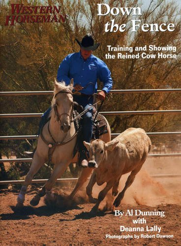 Down The Fence: Working Cow-Horse Dynamics (Western Horseman)