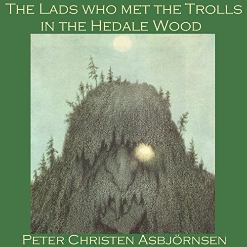The Lads Who Met the Trolls in the Hedale Wood audiobook cover art