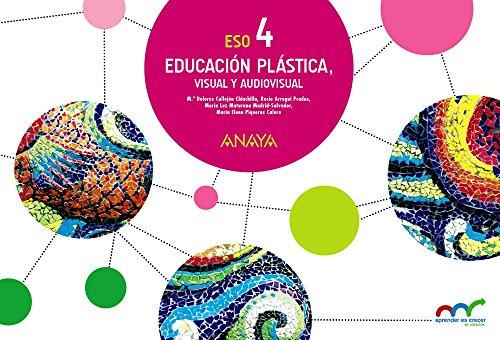 Educación Plástica, Visual y Audiovisual 4. Cuaderno (Aprender es crecer en conexión)