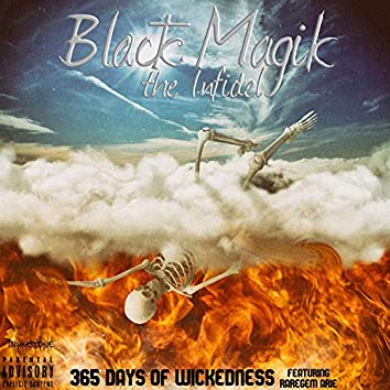 365 Days of Wickedness (feat. RareGem Arie)