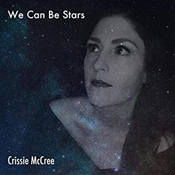 We Can Be Stars