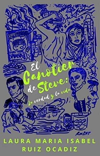 El canotier de Steve: La verdad y la vida