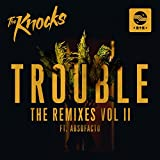 TROUBLE (feat. Absofacto) [Jacques Lu Cont Mix]