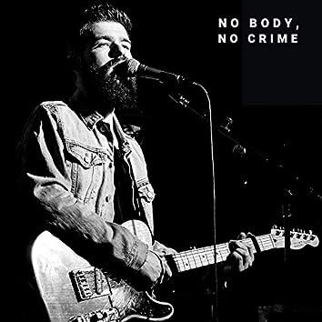 No Body, No Crime