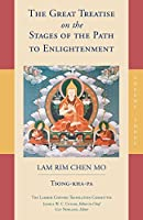 The Great Treatise on the Stages of the Path to Enlightenment (Volume 3) (The Great Treatise on the Stages of the Path, the Lamrim Chenmo)