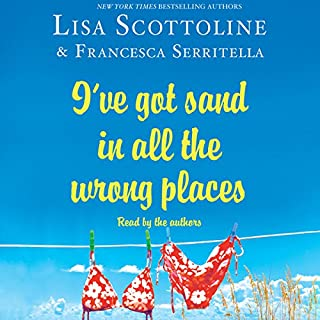 I've Got Sand in All the Wrong Places audiobook cover art