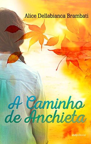 A Caminho de Anchieta (Portuguese Edition)