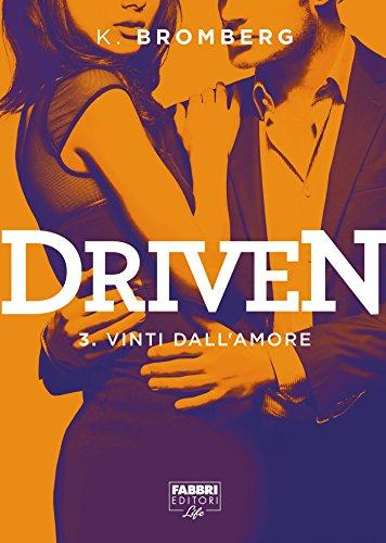 Driven - 3. Vinti dall amore (Driven (versione italiana))