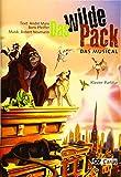 Neumann, R: Wilde Pack (Klavierauszug)