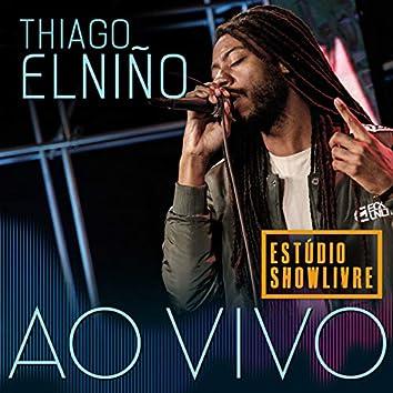Thiago Elniño no Estúdio Showlivre (Ao Vivo)