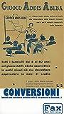 CONVERSIONI : (quando una catechista cattolica svela il suo passato in Abissinia) (A life in a Fax)...