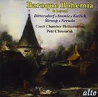 Dittersdorf/Stamic/Kallick/Skroup/Neruda: Baroque Bohemia & Beyond (2010-11-22)