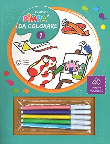 Il mondo di Pimpa da colorare. Ediz. illustrata. Con Gadget: 1