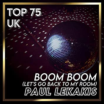 Boom Boom (Let's Go Back to My Room) (UK Chart Top 100 - No. 60)