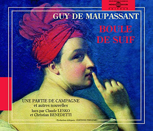 Guy De Maupassant:Boile De Suif