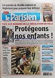 PARISIEN (LE) [No 19597] du 10/09/2007 - LES PARENTS DE MADDIE RENTRENT EN ANGLETERRE POUR PREPARER LEUR DEFENSE - FACE AU DANGER DE LA CIRCULATION EN VILLE - LES FOIRES AU VINS - LES SPORTS / ASAFA POWELL - DOMENECH SE MEFIE DES ECOSSAIS