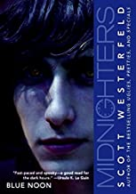 Midnighters #3: Blue Noon by Westerfeld, Scott(January 2, 2008) Paperback