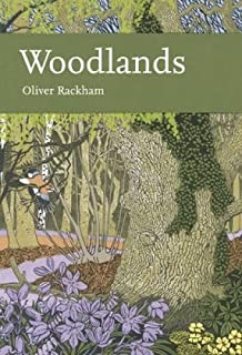 Woodlands: Book 100 (Collins New Naturalist Library)