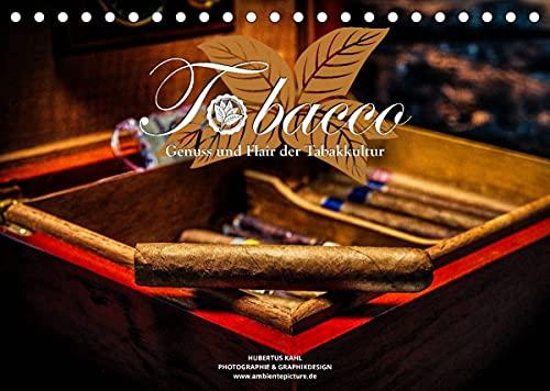 Tobacco - Genuss und Flair der Tabakkultur (Tischkalender 2022 DIN A5 quer)