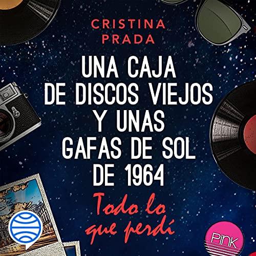 Todo lo que perdí Audiobook By Cristina Prada cover art